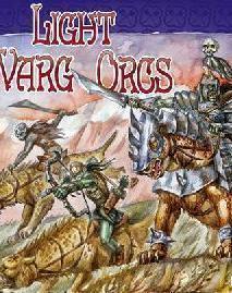 Warg Orcs light cavalry