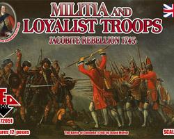 Militia and Loyalist troops 1745